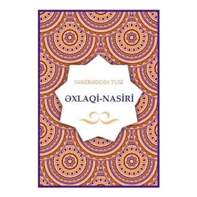 Əxlaqi-Nasiri  by  Xacə Nəsirəddin Tusi