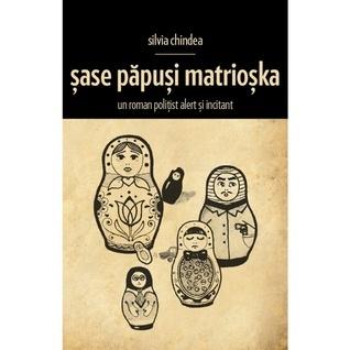 Șase Păpuși Matrioșka Silvia Chindea
