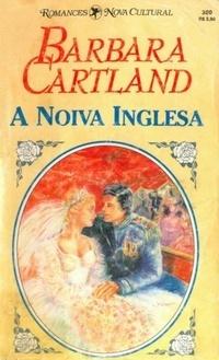 A Noiva Inglesa  by  Barbara Cartland