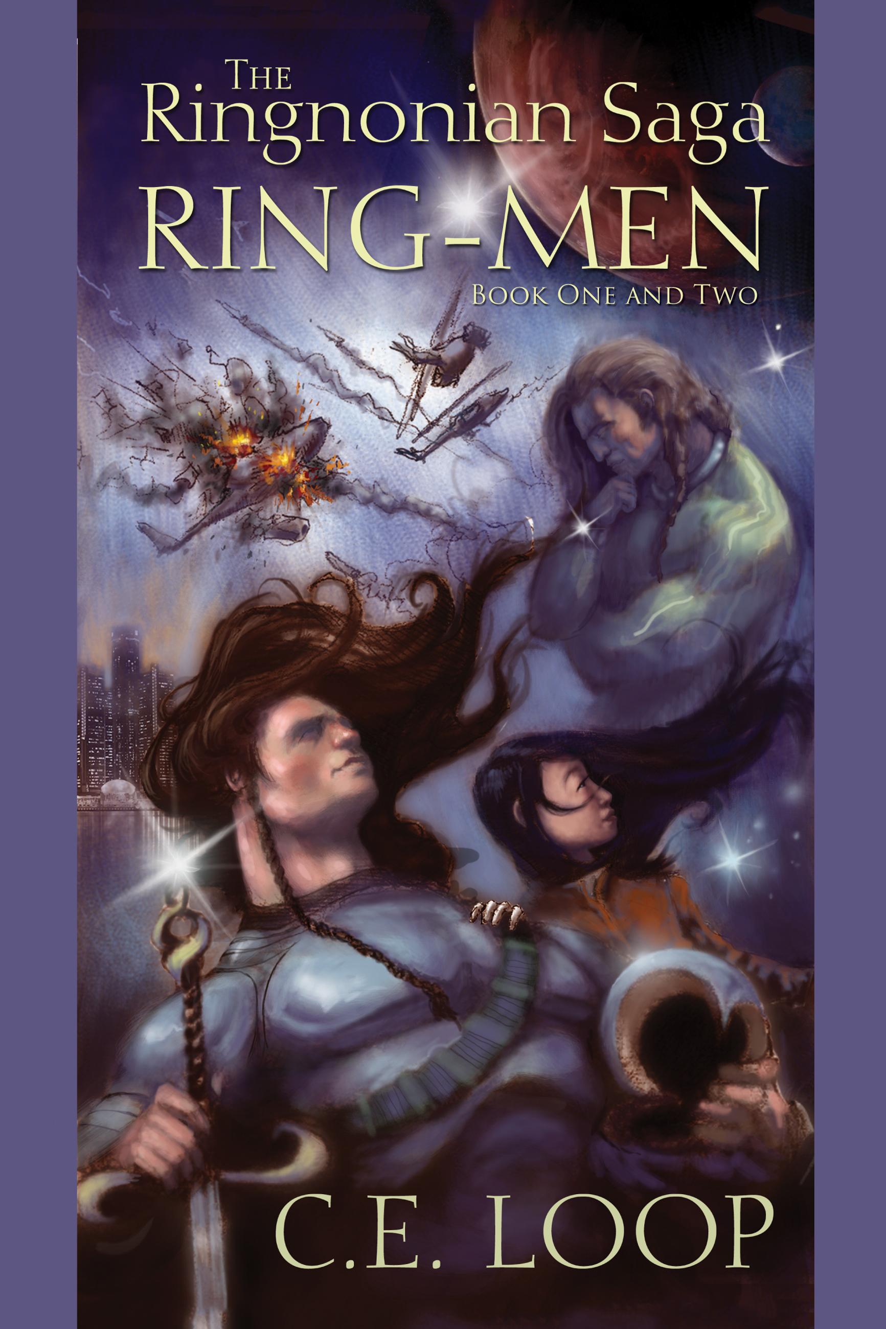 The Ringnonian Saga: Ring-Men Book One and Two C.E. Loop