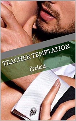 Teacher Temptation: Erotica Lilli Banga