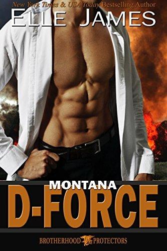 Montana D-Force (Brotherhood Protectors Book 3)  by  Elle James