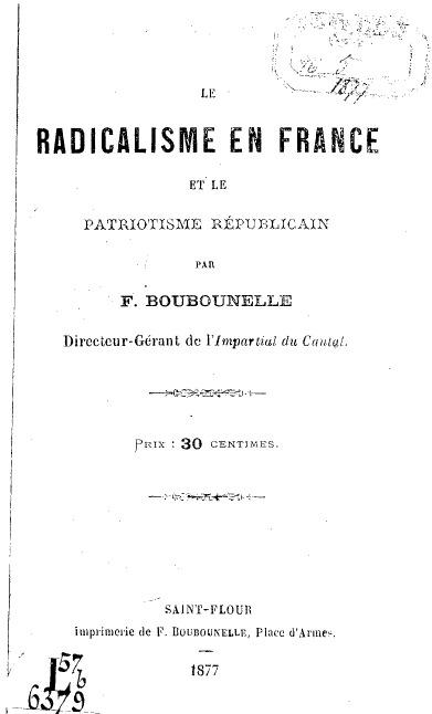 Le Radicalisme en France et Le Patriotisme Républicain  by  F. Boubounelle