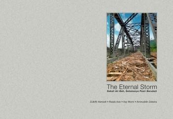 The Eternal Storm  by  Zulkifli Hamzah