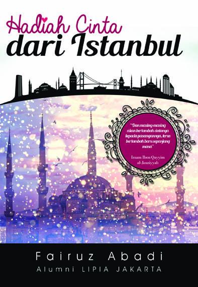 Hadiah Cinta dari Istanbul Fairuz Abadi