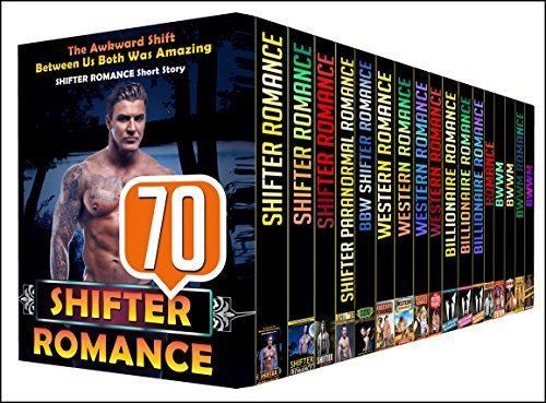 ROMANCE: 70 BOOK MEGA BOX SET - Discover This 70 Mega Bundle Boxed Set With SHIFTER, WESTERN, BILLIONAIRE and BWWM Stories Big And Huge Sets PUBLISHING