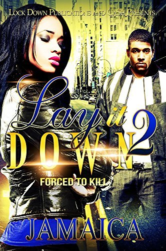 Lay It Down 2: Forced To Kill  by  Jamaica