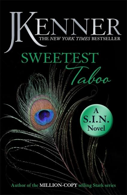 Sweetest Taboo: Dirtiest 3 J. Kenner