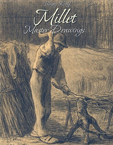 Millet: Master Drawings  by  Blagoy Kiroff