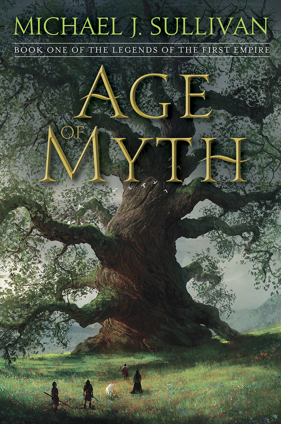 Age of Myth (The Legends of the First Empire #1)  by  Michael J. Sullivan