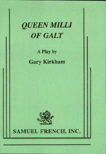 Queen Milli of Galt Gary Kirkham