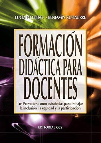 Formación didáctica para docentes  by  Lucía Pellejero Goñi