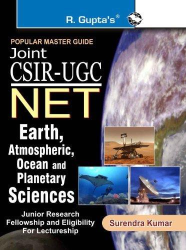 CSIR-UGC NET/JRF Earth, Atmospheric, Ocean and Planetary Sciences Exam Guide Surendra Kumar