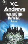 Wie Blüten im Wind (Foxworth Hall, #2)  by  V.C. Andrews