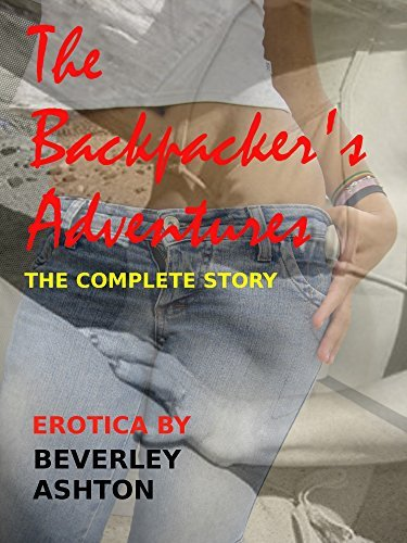 The Backpackers Adventures Complete  by  Beverley Ashton