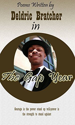 GAP YEAR !: Real Title summer  by  Deldric Bratcher