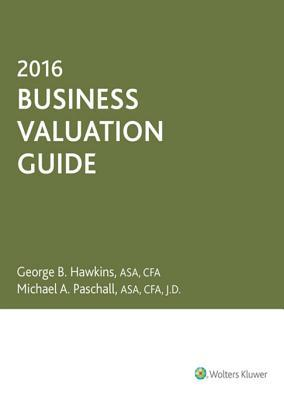 Business Valuation Guide-2016 George Hawkins