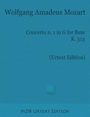 Concerto N. 1 in G for Flute K. 313  by  Wolfgang Amadeus Mozart