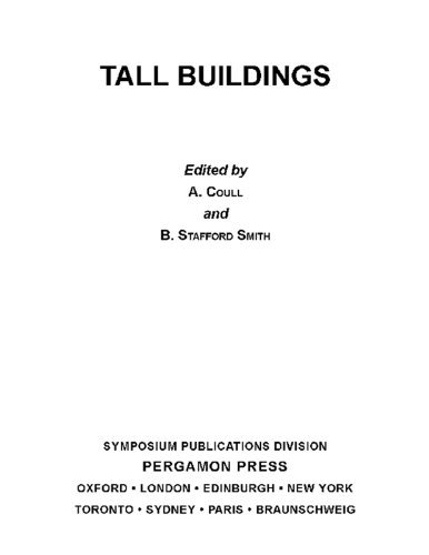 Tall Buildings: The Proceedings of a Symposium on Tall Buildings with Particular Reference to Shear Wall Structures, Held in the Department of Civil Engineering, University of Southampton, April 1966 A. Coull