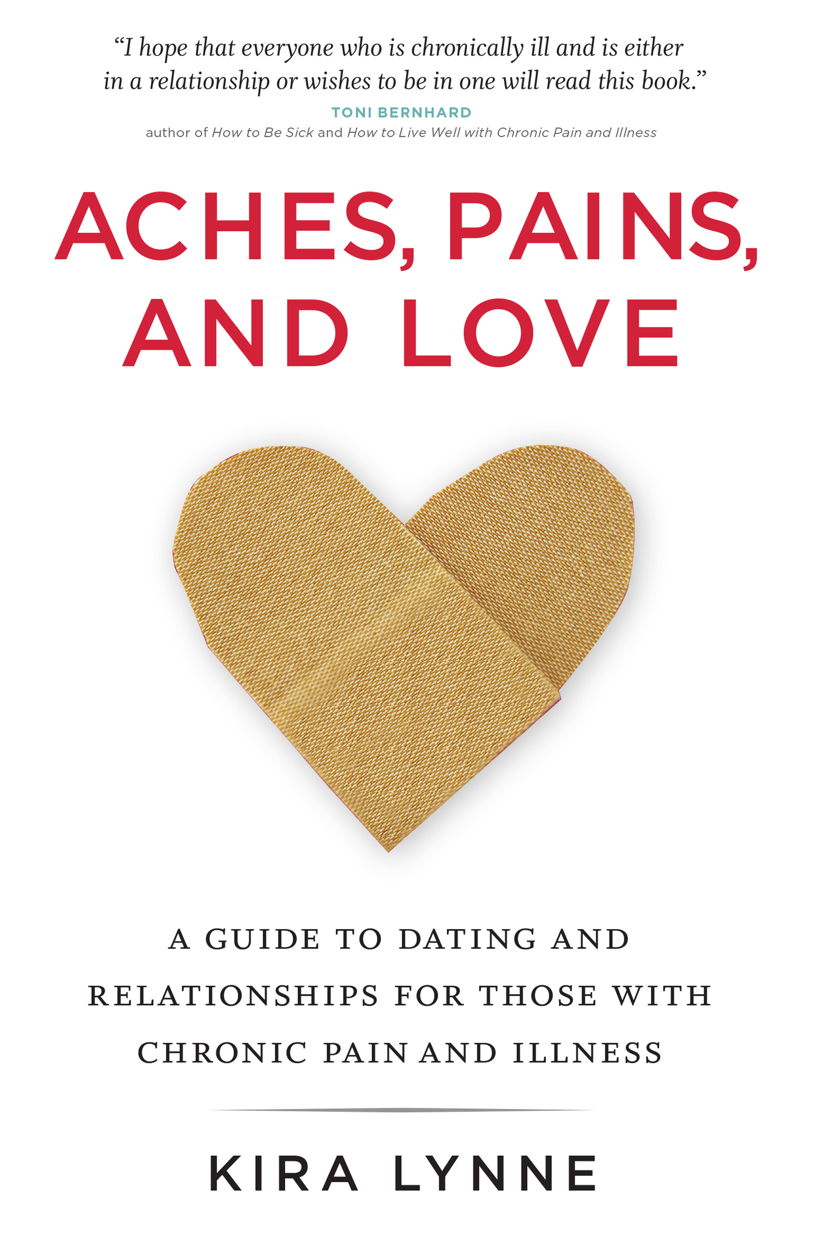 Aches, Pains, and Love Kira Lynne