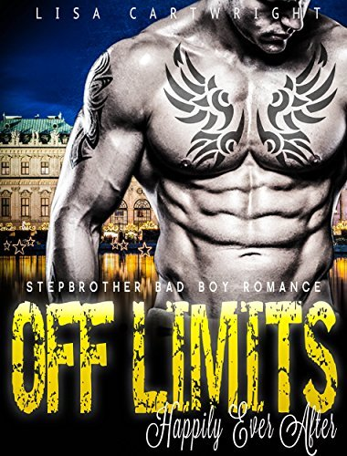 ROMANCE: Off Limits - Happily Ever After Lisa Cartwright