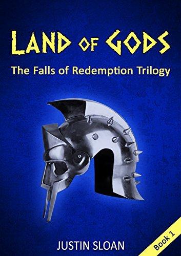 Land of Gods (Falls of Redemption Book 1) Justin Sloan