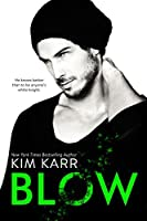 Blow (The Tainted Love Duet Book 1)