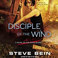 Disciple of the Wind (Fated Blades, #3)