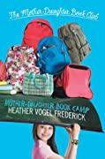 Mother-Daughter Book Camp (The Mother-Daughter Bo…
