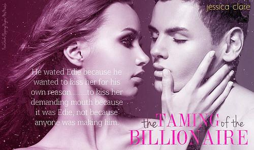 #TheTamingofTheBillionaire