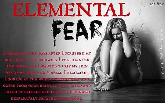 #ElementalFear