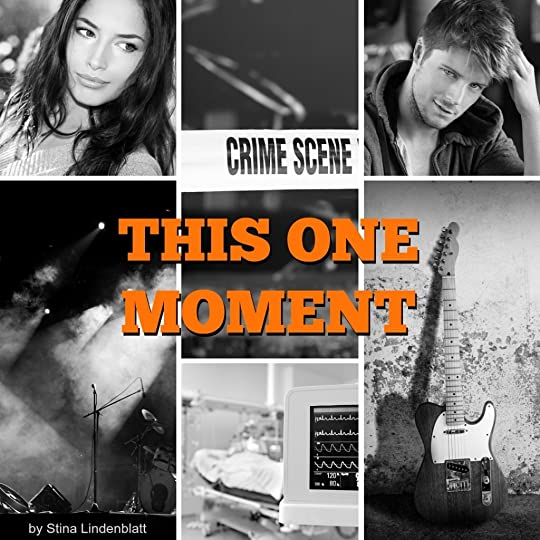 This One Moment (Pushing Limits, #1) by Stina Lindenblatt