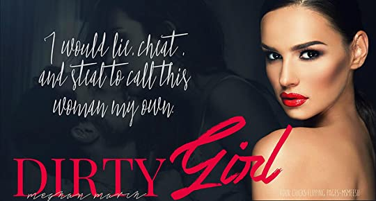 #DirtyGirl